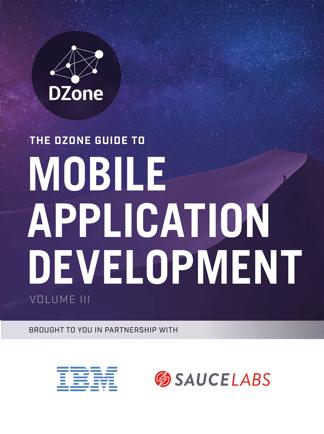 DZone 2016 Guide to Mobile Application Development