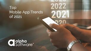 Mobile App Trends 2021 low code development