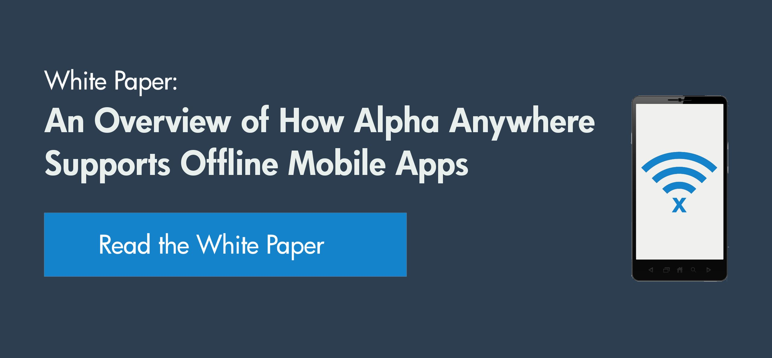 How to build mobile apps that work offline